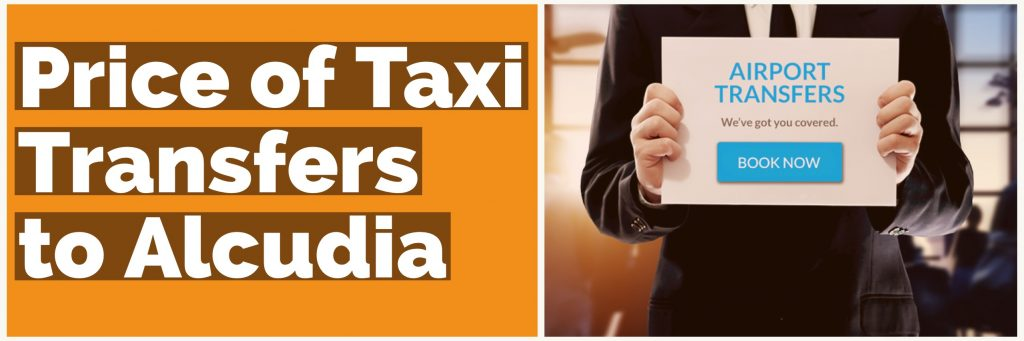 Taxi Transfer Prices to Alcudia