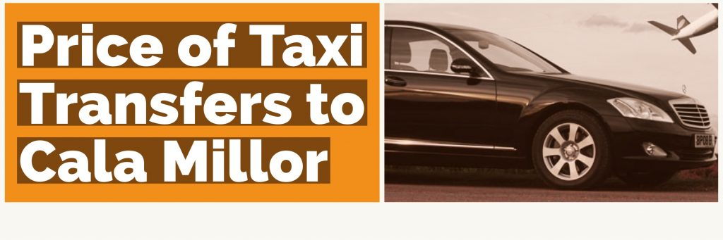 Price of taxi transfer from Palma Airport to Cala Millor